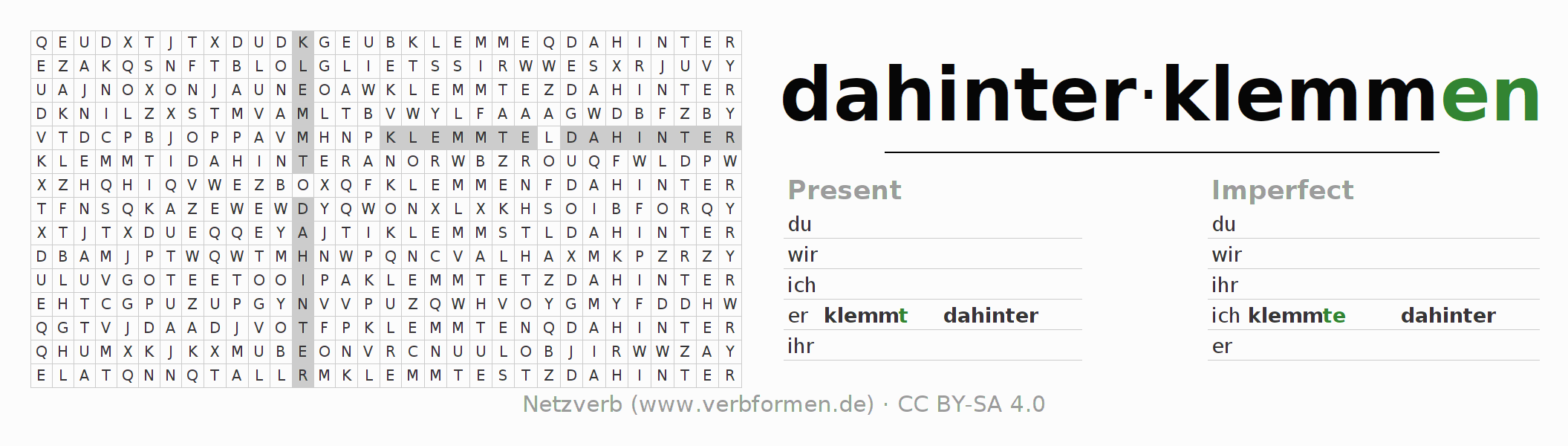 Word search puzzle for the conjugation of the verb dahinterklemmen