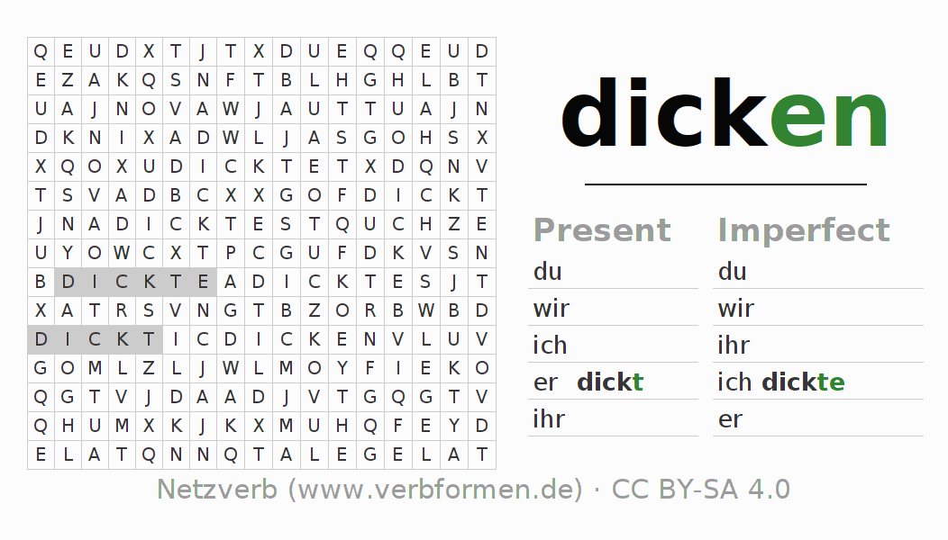 Word search puzzle for the conjugation of the verb dicken (ist)