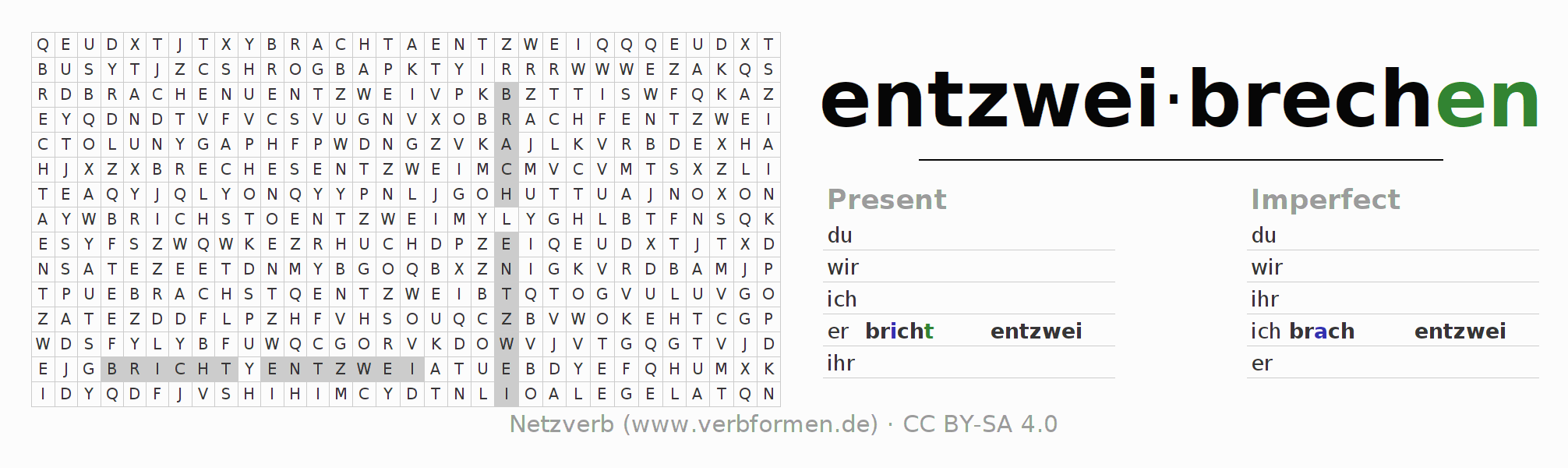 Word search puzzle for the conjugation of the verb entzweibrechen (ist)