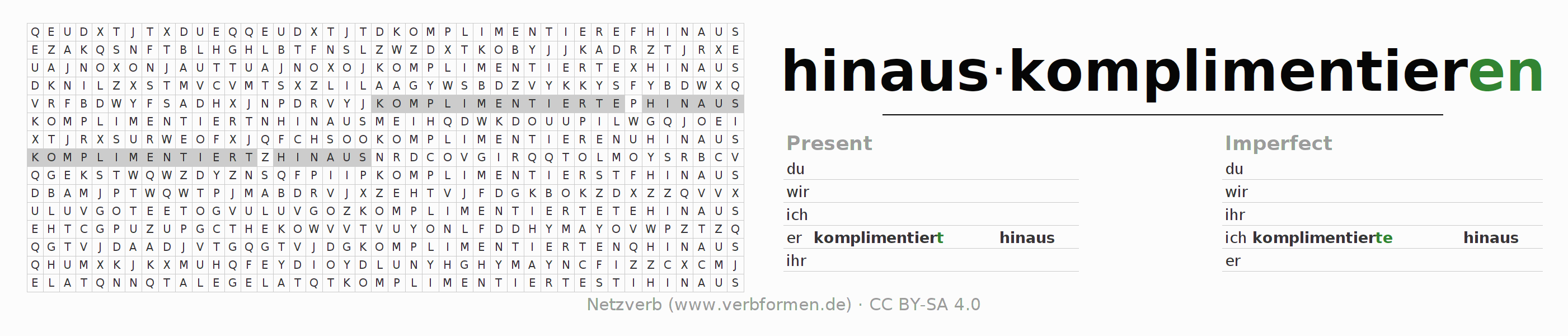 Word search puzzle for the conjugation of the verb hinauskomplimentieren