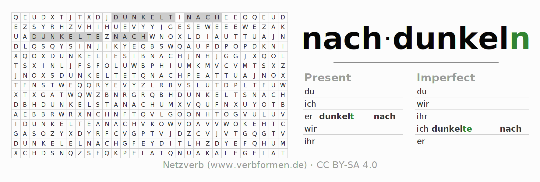 Word search puzzle for the conjugation of the verb nachdunkeln (hat)