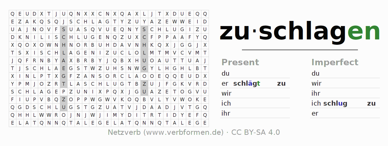 Word search puzzle for the conjugation of the verb zuschlagen (ist)