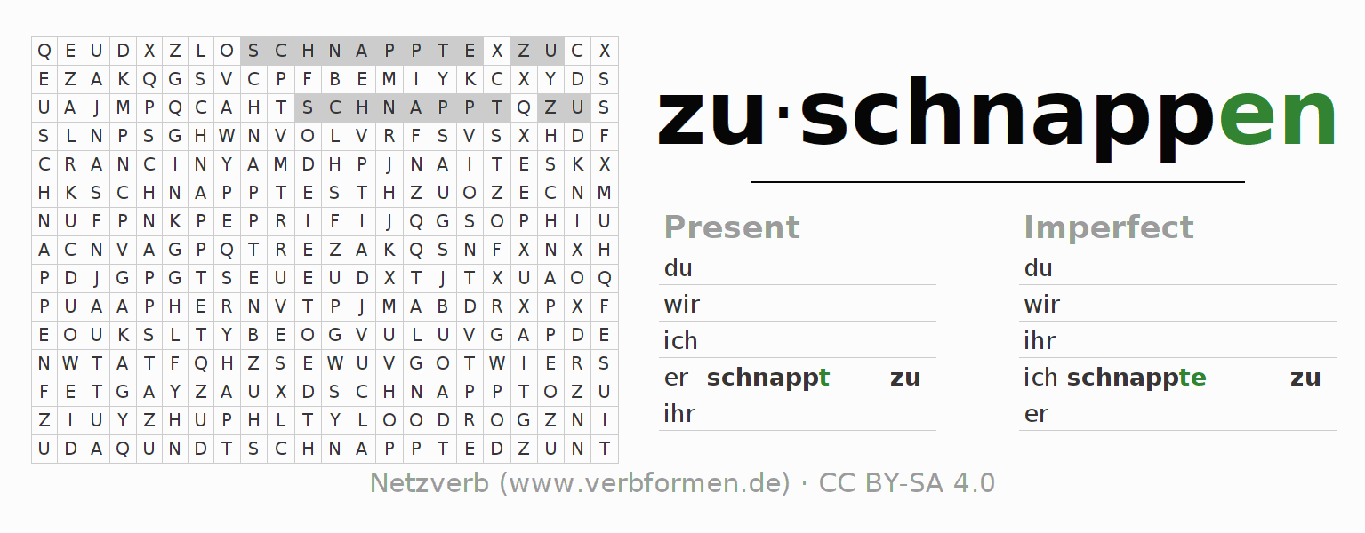 Word search puzzle for the conjugation of the verb zuschnappen (ist)